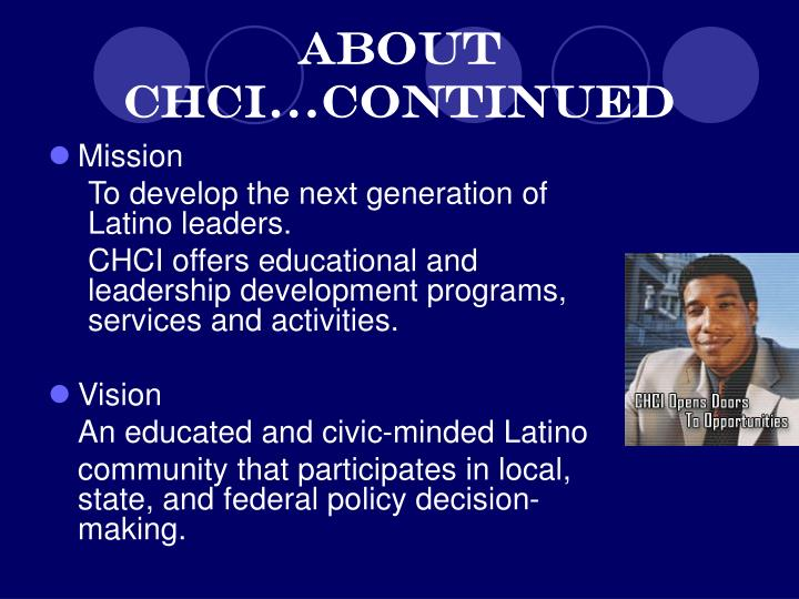 About CHCI…continued