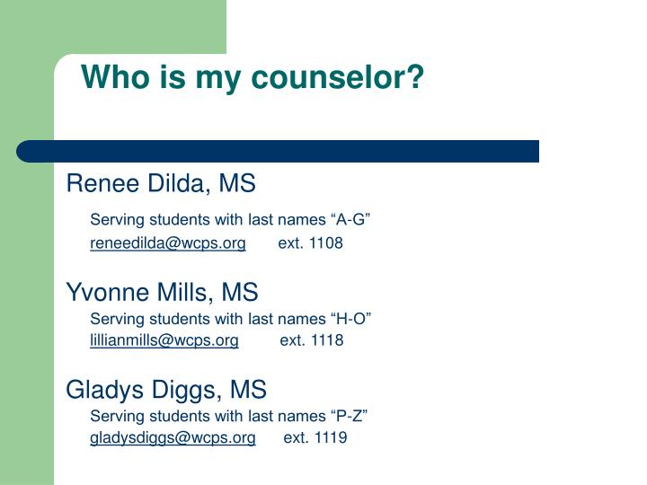 Who is my counselor?