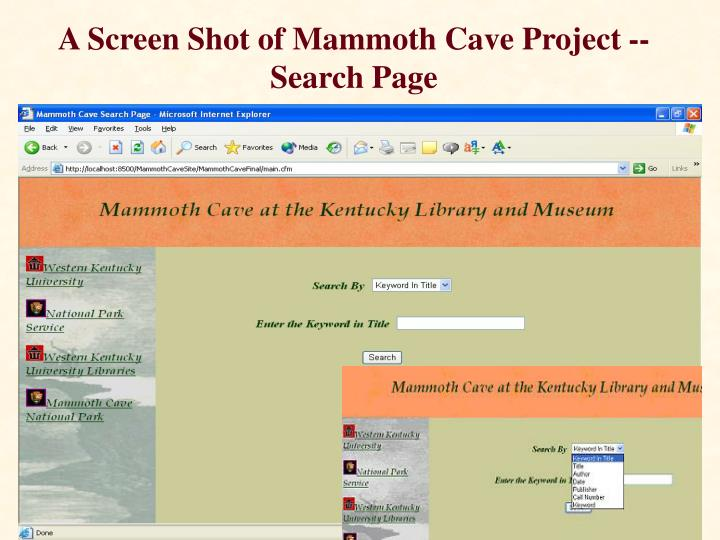 A Screen Shot of Mammoth Cave Project --  Search Page