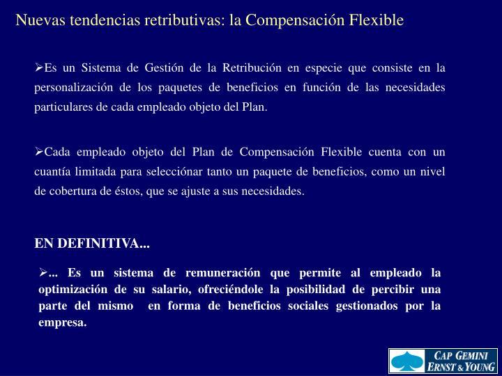 Nuevas tendencias retributivas: la Compensación Flexible