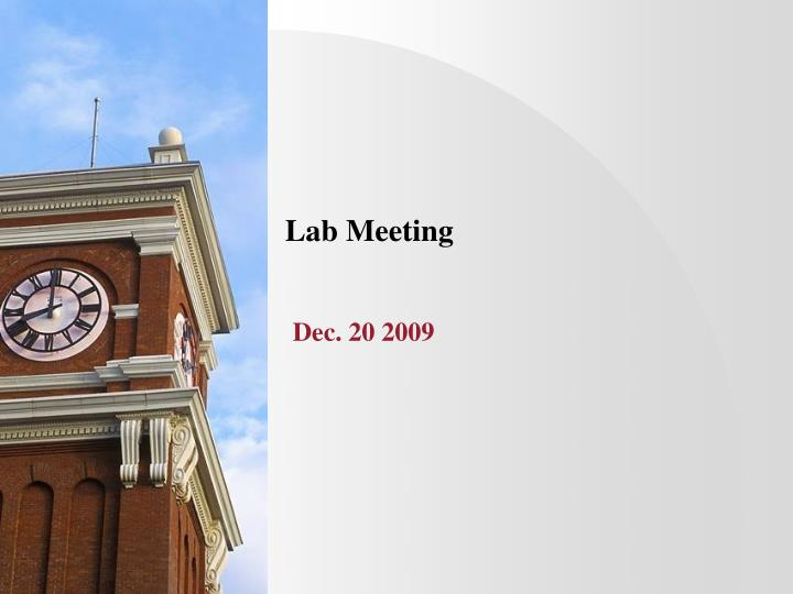 Lab meeting dec 20 2009