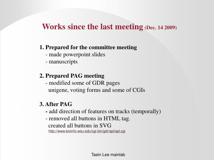 Works since the last meeting