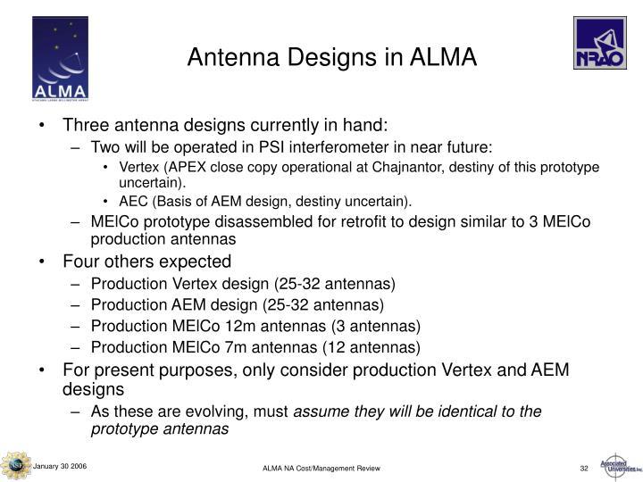 Antenna Designs in ALMA