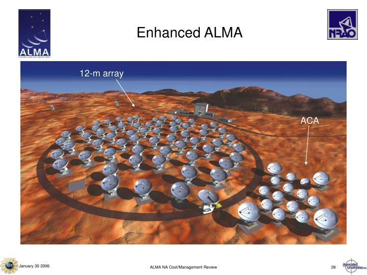 Enhanced ALMA
