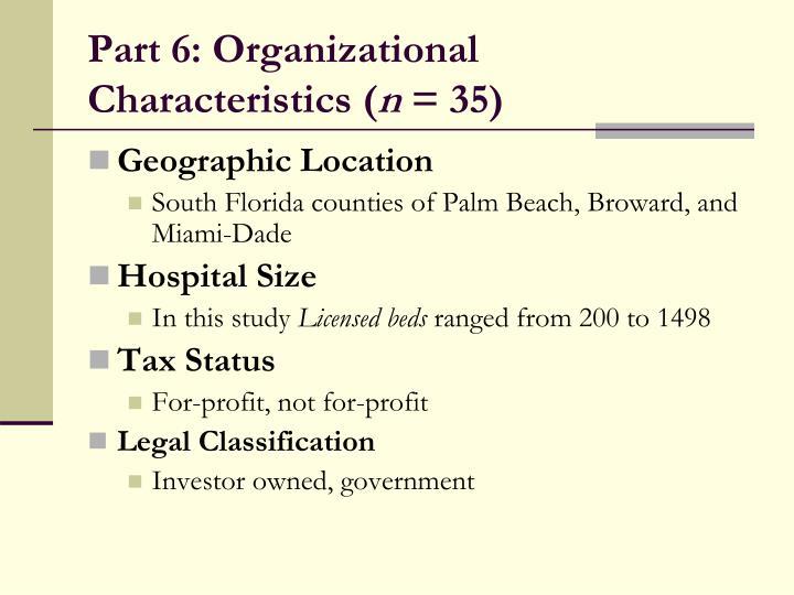 Part 6: Organizational Characteristics (