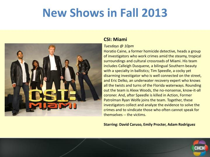 New Shows in Fall 2013
