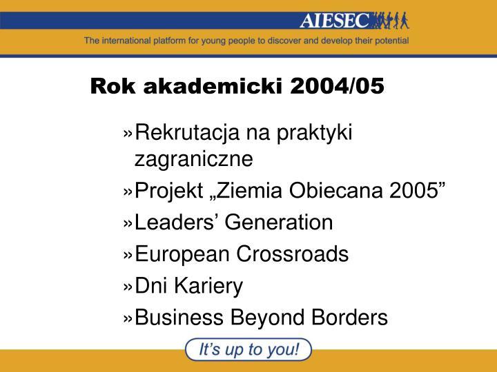 Rok akademicki 2004/05