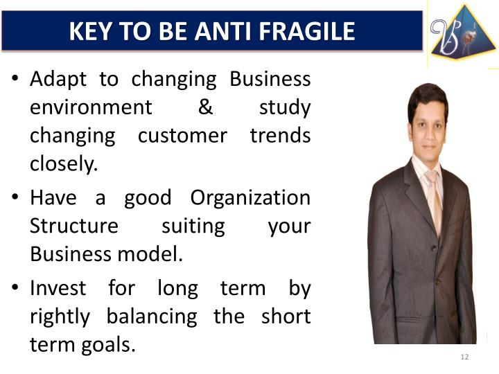 KEY TO BE ANTI FRAGILE