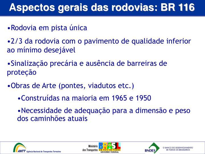 Aspectos gerais das rodovias: BR 116
