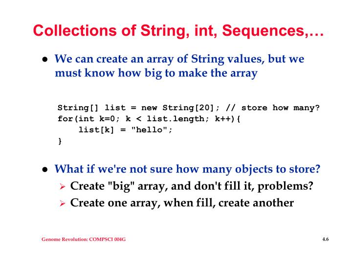 Collections of String, int, Sequences,…