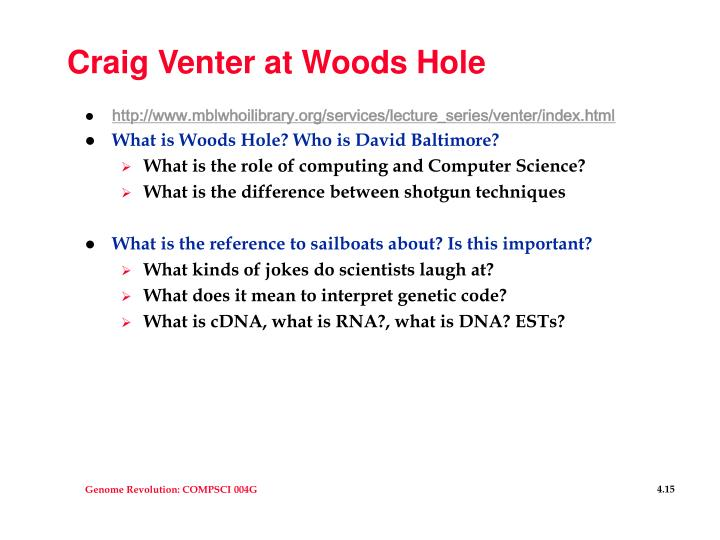 Craig Venter at Woods Hole