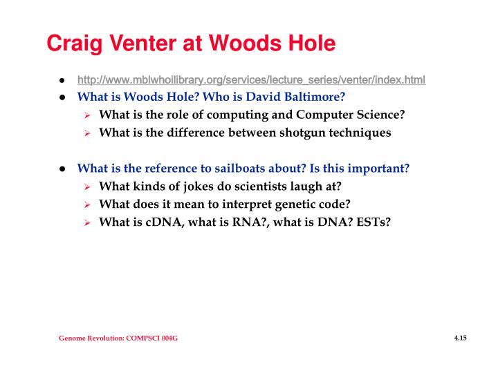 Craig Venter at Woods Hole