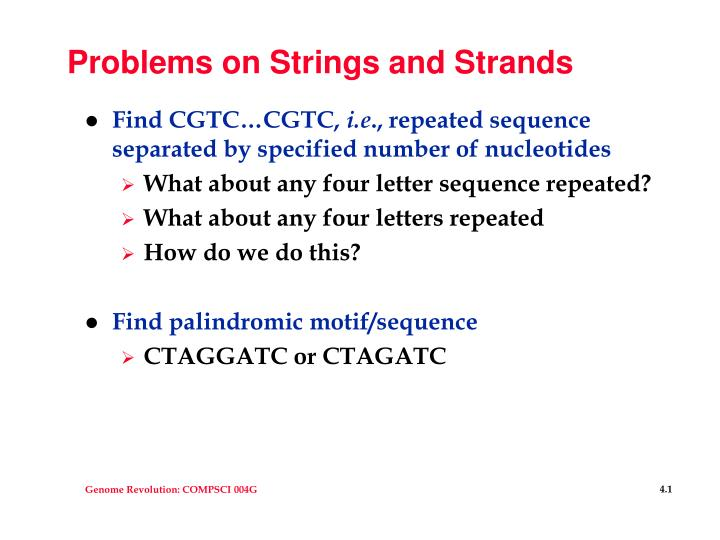 Problems on Strings and Strands