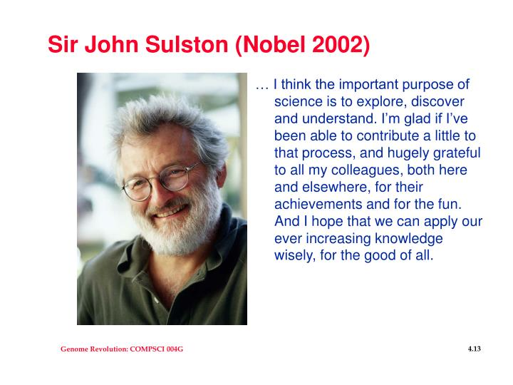Sir John Sulston (Nobel 2002)