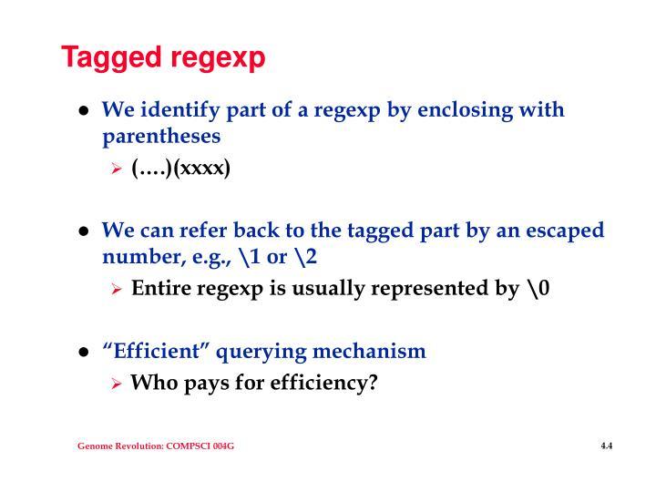 Tagged regexp