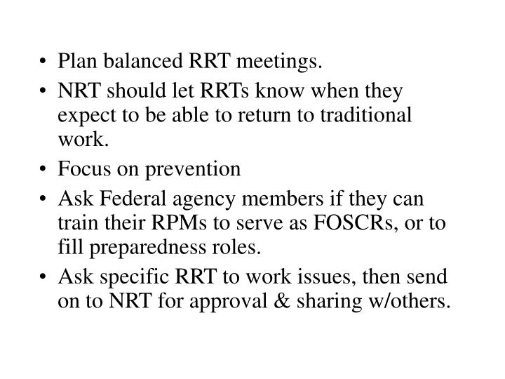Plan balanced RRT meetings.