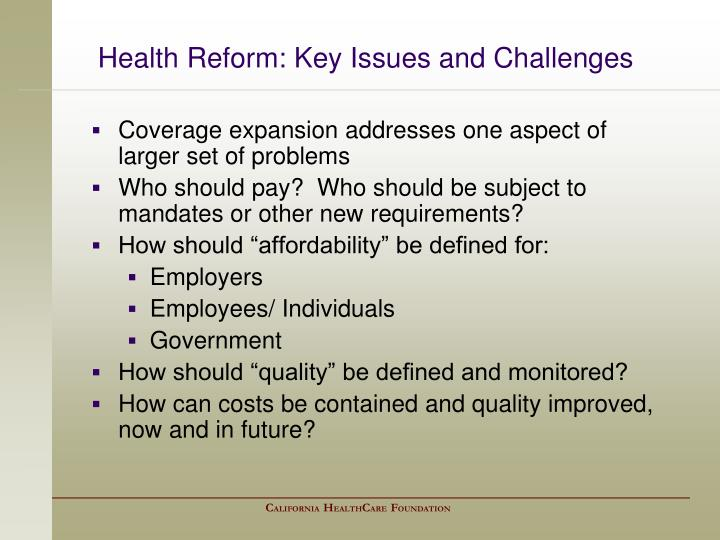 Health Reform: Key Issues and Challenges