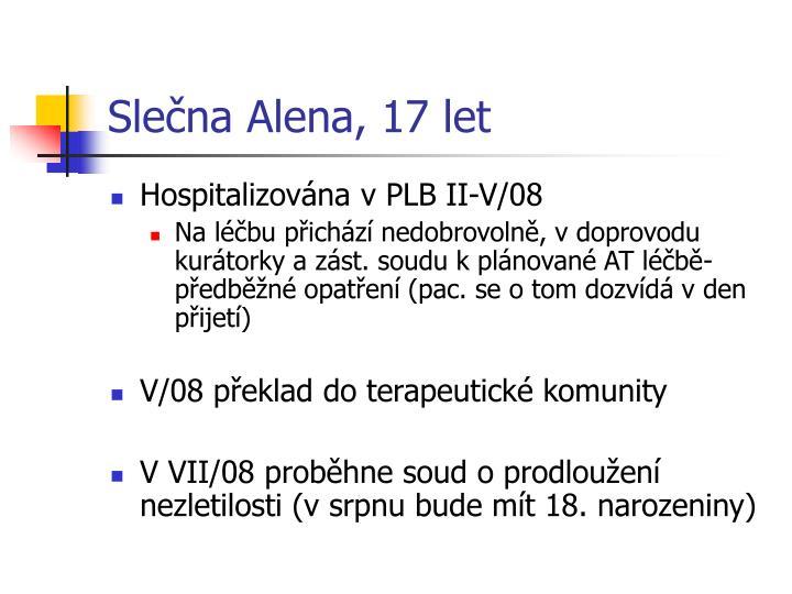 Slečna Alena, 17 let