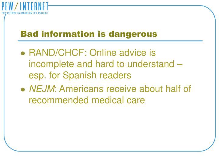 Bad information is dangerous