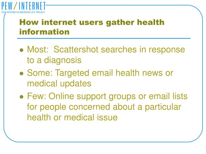 How internet users gather health information