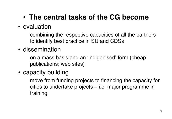 The central tasks of the CG become