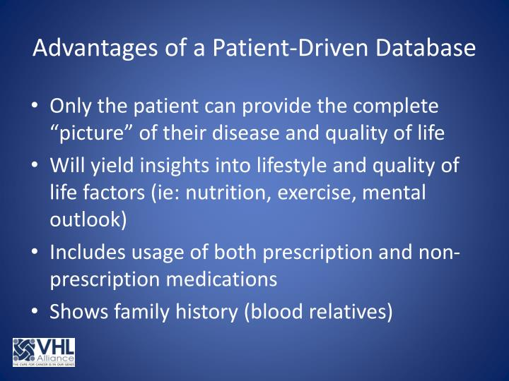 Advantages of a Patient-Driven Database