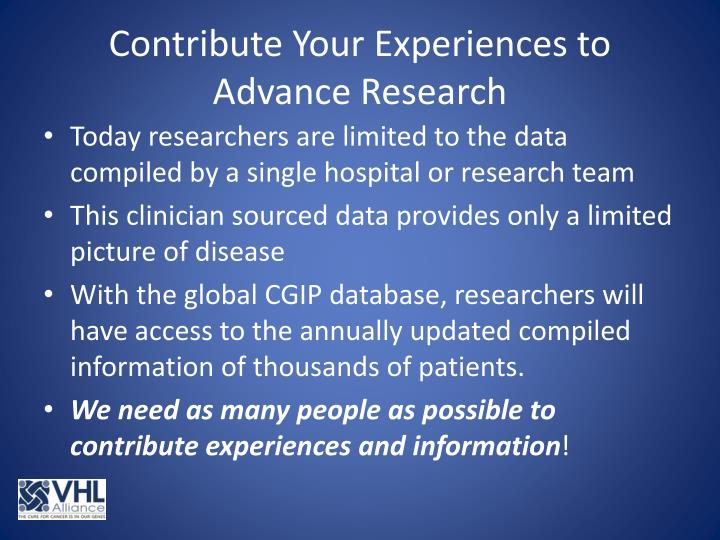 Contribute Your Experiences to Advance Research