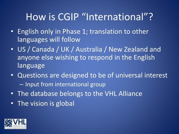 "How is CGIP ""International""?"