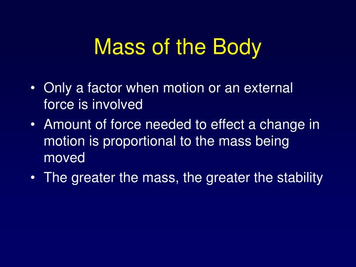 Mass of the Body
