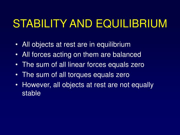 STABILITY AND EQUILIBRIUM