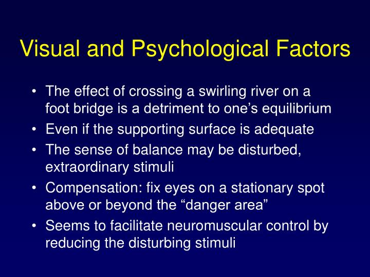 Visual and Psychological Factors