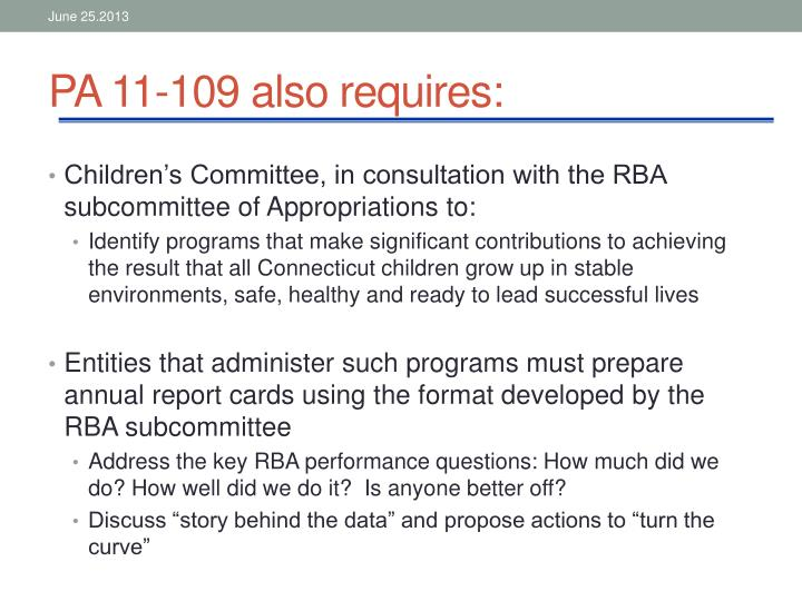 PA 11-109 also requires: