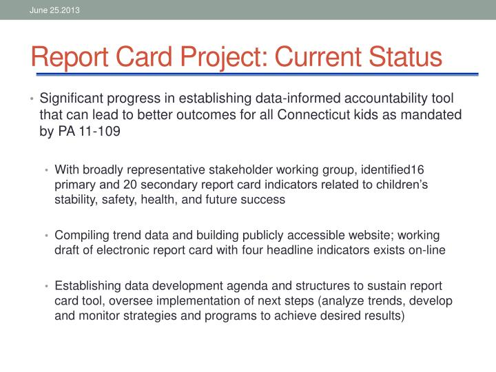 Report card project current status
