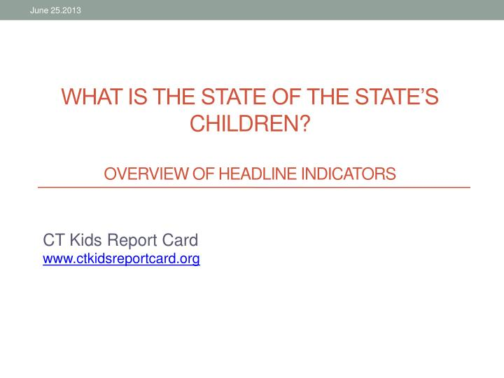What is the state of the State's Children?