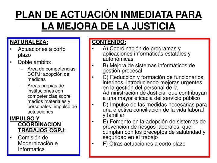 PLAN DE ACTUACIÓN INMEDIATA PARA LA MEJORA DE LA JUSTICIA