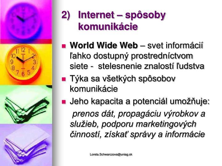 2)Internet – spôsoby komunikácie