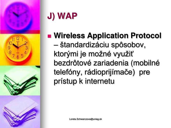 J) WAP
