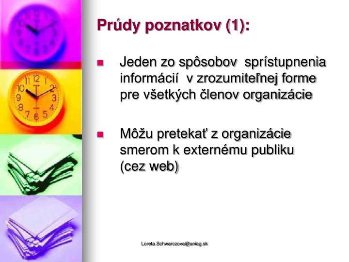Prúdy poznatkov (1):
