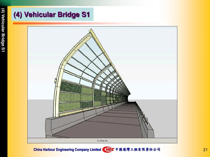 (4) Vehicular Bridge S1