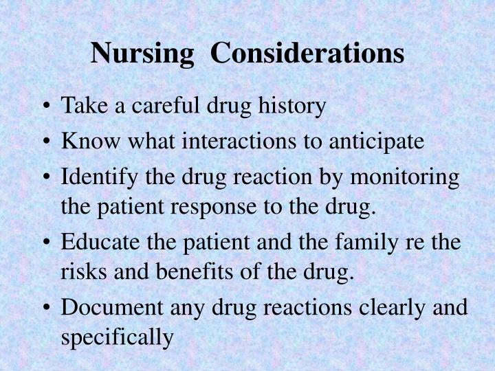 Nursing  Considerations
