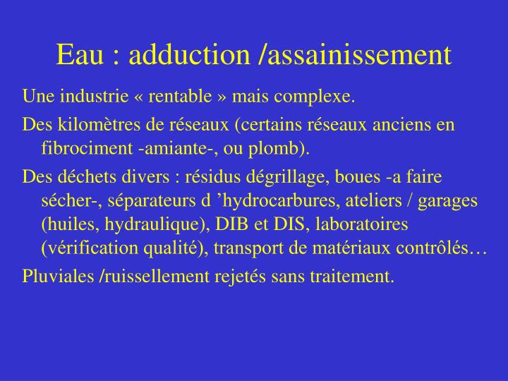 Eau : adduction /assainissement