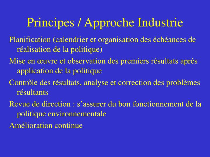Principes / Approche Industrie