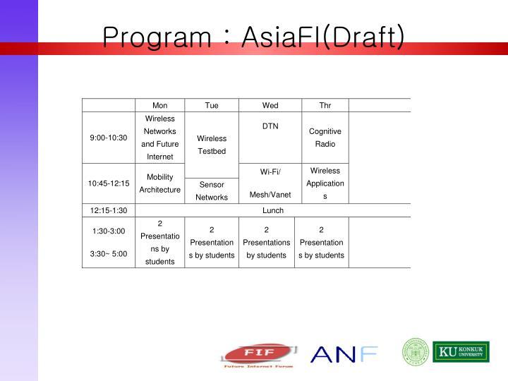 Program : AsiaFI(Draft)