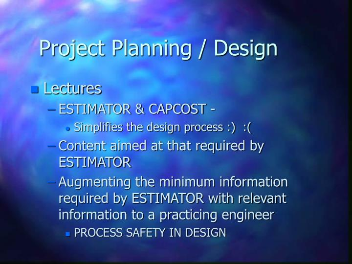 Project Planning / Design