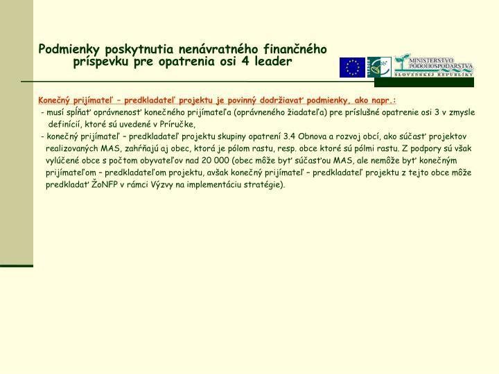 Podmienky poskytnutia nenávratného finančného príspevku pre opatreniaosi 4 leader