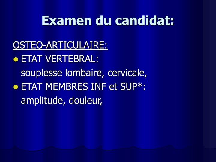 Examen du candidat:
