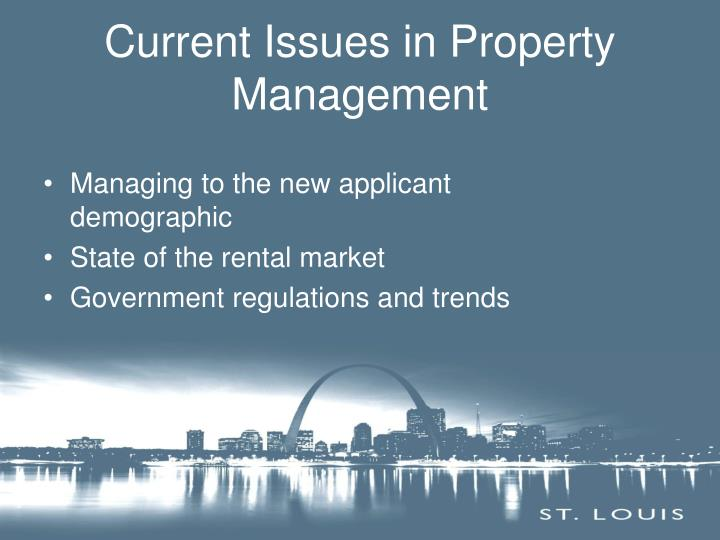 Current Issues in Property Management