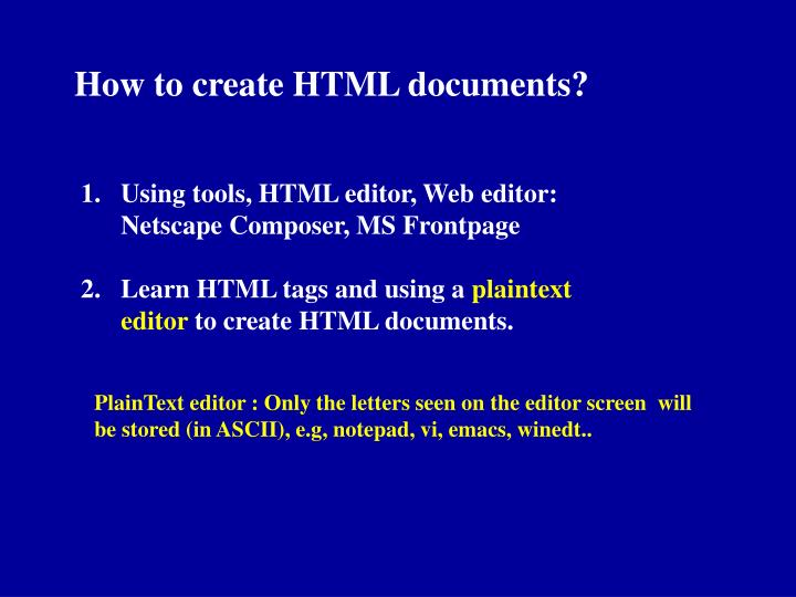How to create HTML documents?