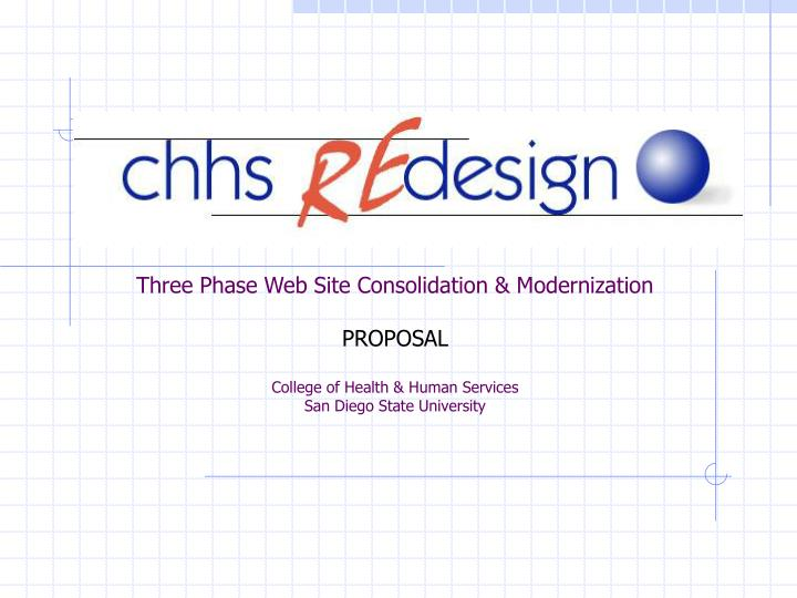 Three Phase Web Site Consolidation & Modernization