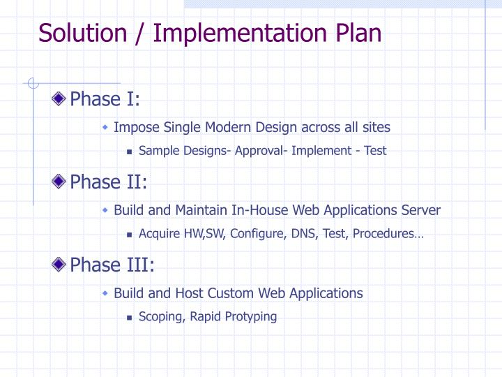 Solution / Implementation Plan